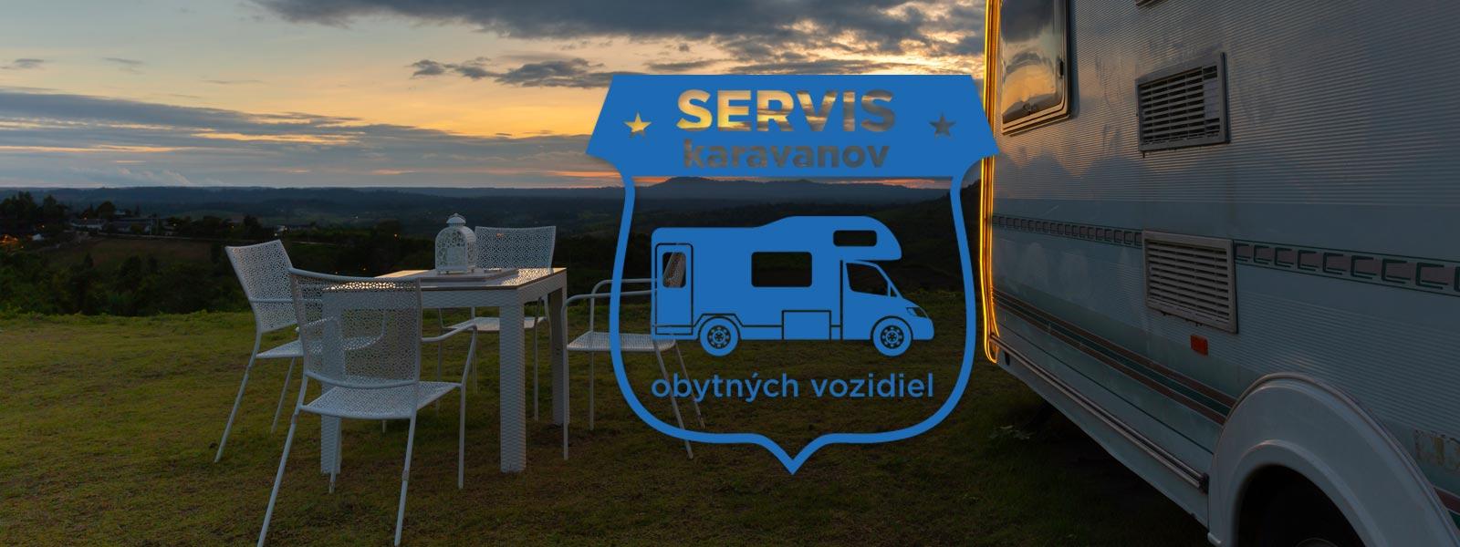 Servis karavanov a obytných vozidiel